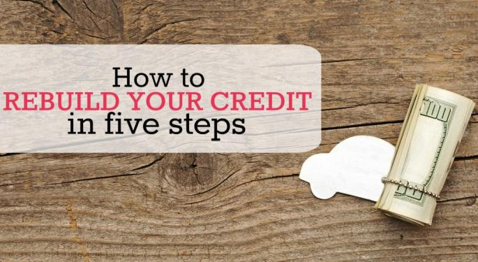 Five Steps To Help Rebuild Your Credit Score
