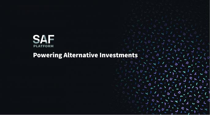 SAF Platform Automates Alternative Investment Processes